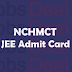 NCHMCT JEE Admit Card 2017 Download Exam Hall Ticket Here