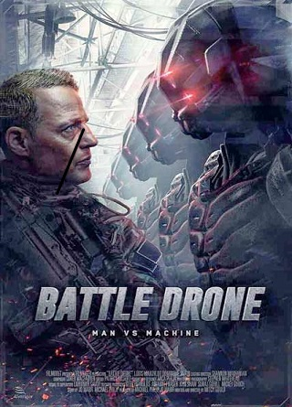 Battle Drone 2018 English 750MB WEB-DL ESubs 720p Full Movie Download Watch Online 9xmovies Filmywap Worldfree4u