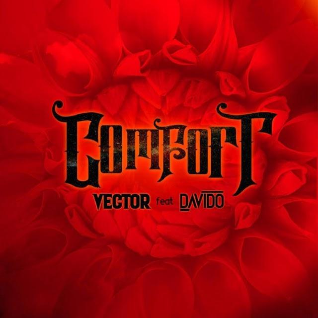 "[SB-MUSIC] Vector – ""Comfortable"" ft. Davido"