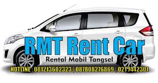 Rental Mobil Ciputat RMT Rent Car   087808276869 - 081213602323 - 0217442301