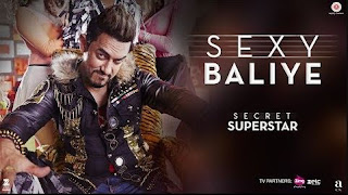 Sexy Baliye Lyrics – Mika Singh | Secret Superstar Song