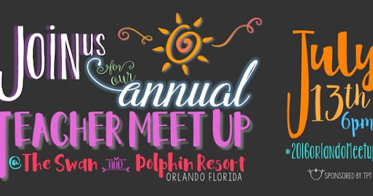 Falling Into First: Only ONE Month til the Orlando Teacher Meet-up!!