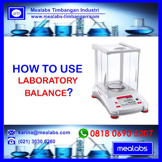 Cara Penggunaan TImbangan Laboratorium