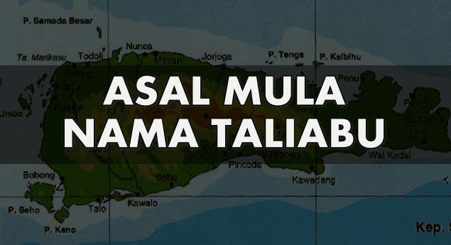 Asal Mula Nama Taliabu