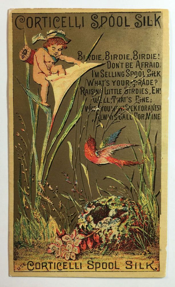 Trade card advertising Corticelli Spool Silk. Victorian era. Verse featuring bird and pixie. Jingles and other stories of The American Dream. marchmaton.com