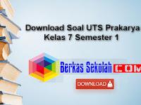 Download Soal UTS Prakarya Kelas 7 Semester 1