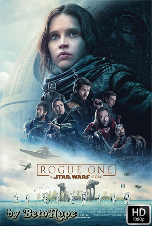 Rogue One Una Historia De Star Wars [1080p] [Latino-Ingles] [MEGA]