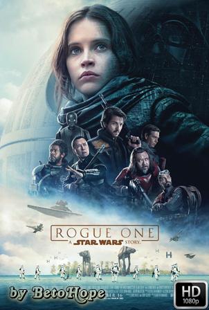 Rogue One Una Historia De Star Wars [1080p] [Latino-Ingles] [MEGA]