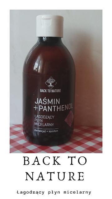 Back To Nature, Jaśmin + Panthenol - płyn micelarny.