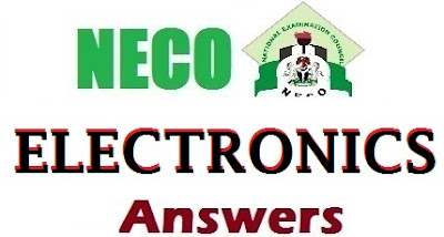 Verified NECO Electronics Expo Answers 2017 (Objectives & Theory)