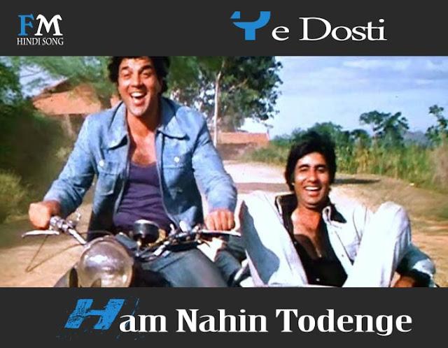 Ye-Dosti-Ham-Nahin-Todenge-Sholay-1975)