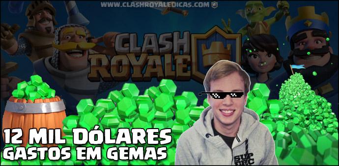 O jogador que gastou mais de 12 MIL Dólares em Clash Royale
