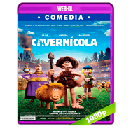 Cavernícola (2018) WEB-DL 1080p Dual Latino-Ingles