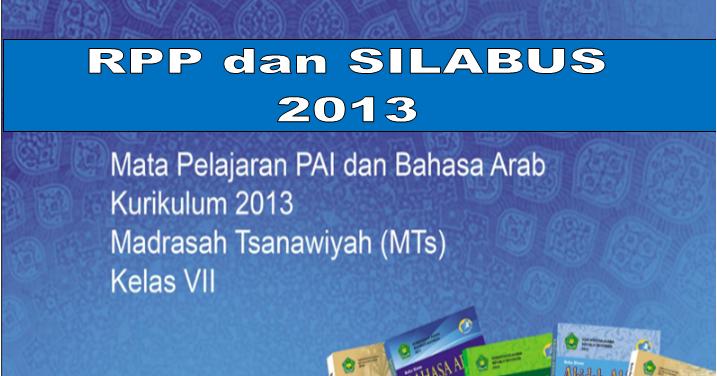 Rpp Dan Silabus Kelas 7 Dan 8 Mapel Pai Dan Bahasa Arab Kurikulum 2013 Madrasah Liputan Guru