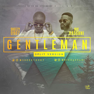 "New Music: SHEEZY 0907 (@SHEEZY0907) – ""Gentleman"" Ft. Ric Hassani"