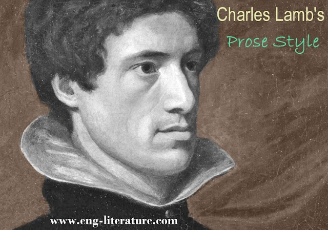 Charles Lamb's prose style as revealed in his essay The Dream Children: A Reverie