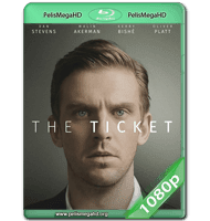 THE TICKET (2016) WEB-DL 1080P HD MKV INGLÉS SUBTITULADO