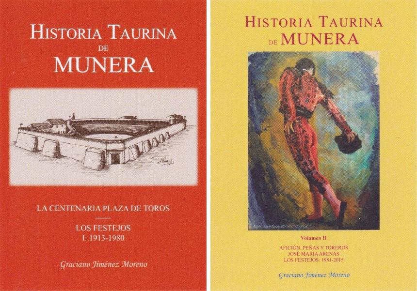 HISTORIA TAURINA DE MUNERA VOLUMEN II, 1981-2015