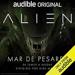 Alien: Mar de Pesares (Canonical Alien Trilogy #2) by James A. Moore