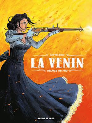 """La Venin tome 1 """"Déluge de feu"""" aux éditions Rue de Sèvres"""