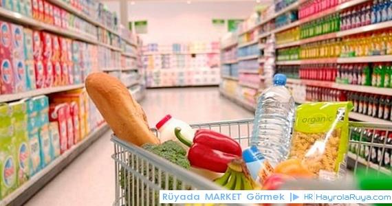 Rüyada Marketin Görülmesi