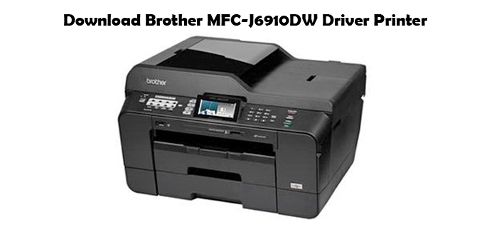 Free Download Brother MFC-J6910DW Driver Printer | The Printer Doctor