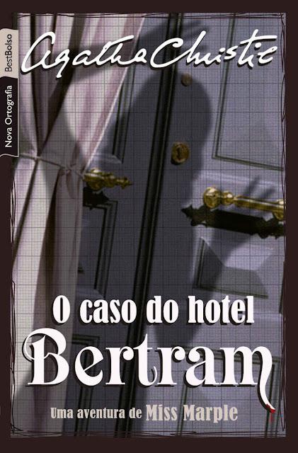 O caso do hotel Bertram - Agatha Christie