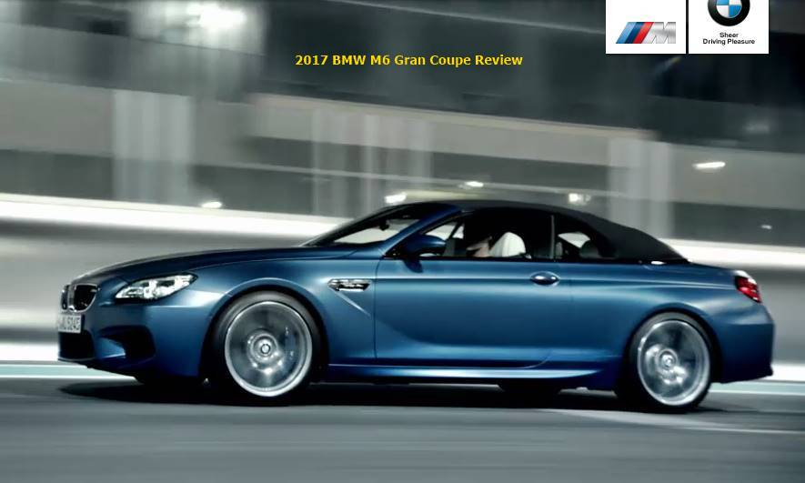 2017 BMW M6 Gran Coupe Review | Auto BMW Review