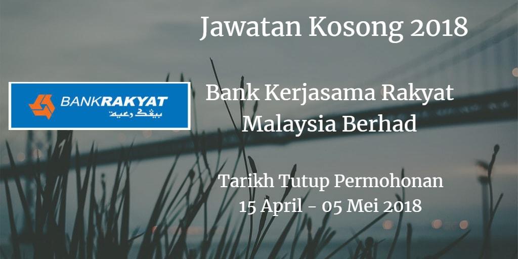 Jawatan Kosong Bank Rakyat 15 April - 05 Mei 2018