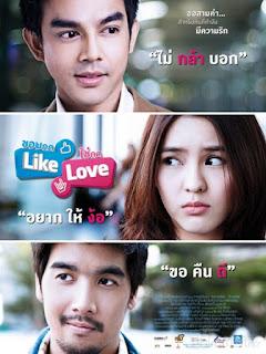 Lỡ thích nhấn LIKE, Trót yêu ai nhấn LOVE - Chob Kod Like Chai Kod Love (2012) [SD-Vietsub]