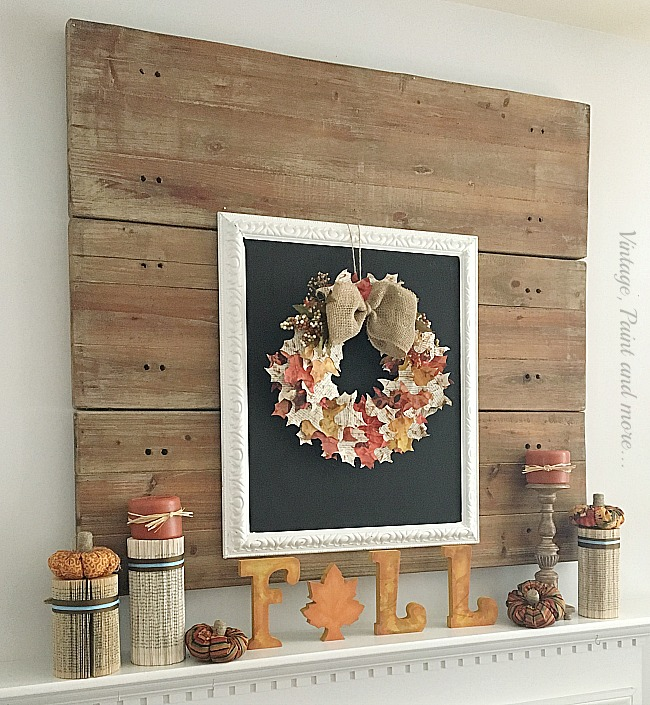 Vintage, Paint and more... a fall mantel done with paper leaf wreath on a chalkboard, fabric pumpkins on book page columns and a decoupaged wood letter FALL sign