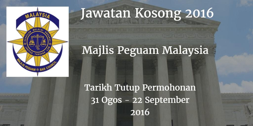 Jawatan Kosong Majlis Peguam Malaysia 31 Ogos - 22 September 2016