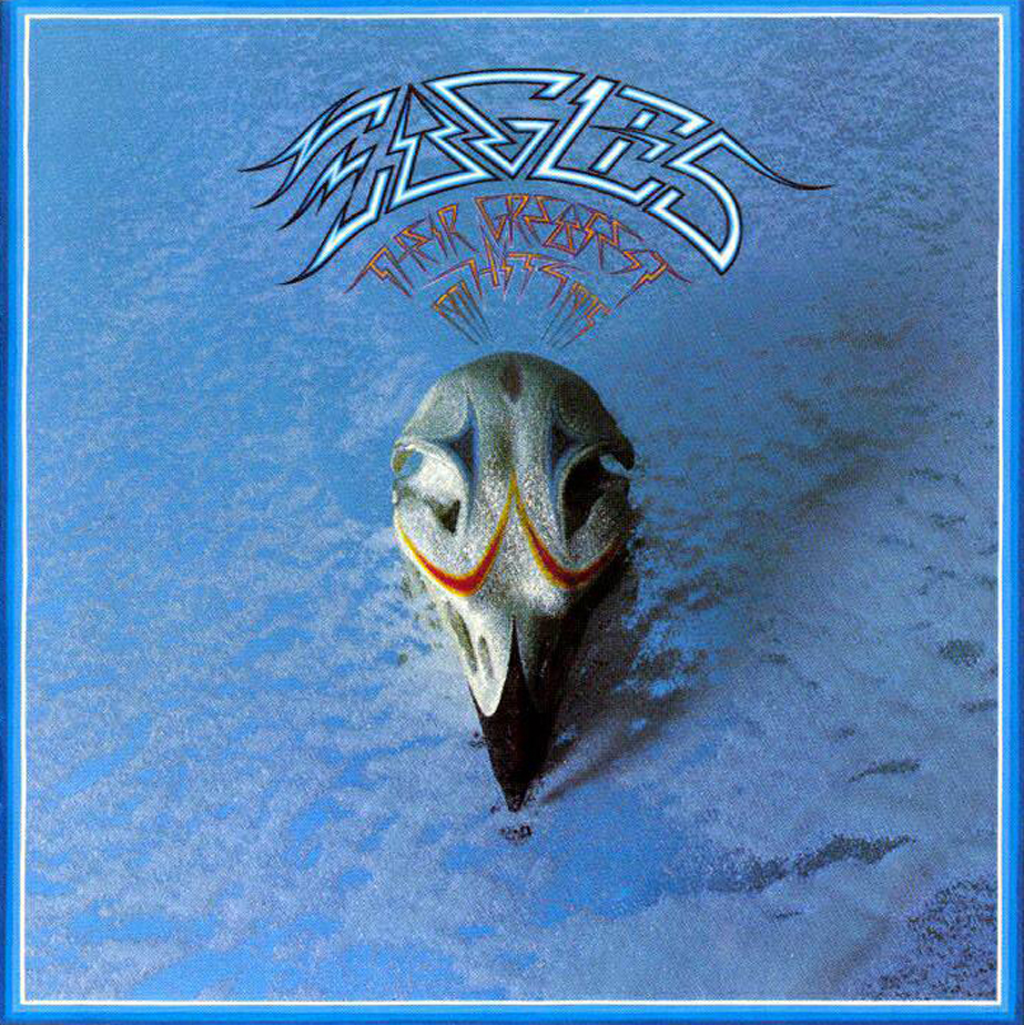 """The Hideaway: Greatest """"Greatest Hits"""": Eagles THEIR ..."""