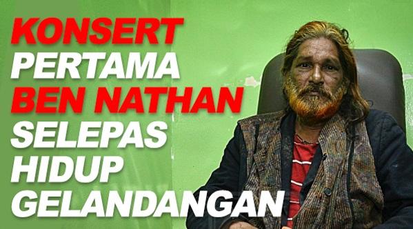 Konsert Ben Nathan Yang Pertama Selepas Hidup Gelandangan