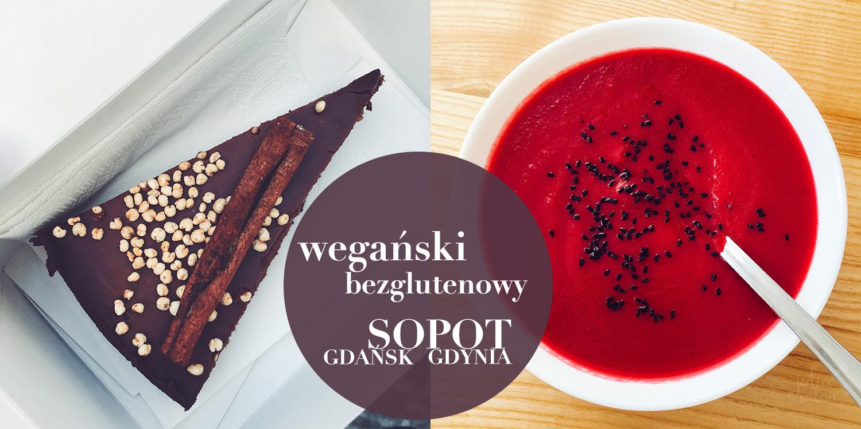 wegański bezglutenowy obiad deser w sopot gdynia gdańsk