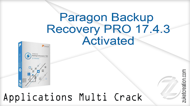 Paragon Backup & Recovery PRO 17.4.3 Activated   |  607 MB