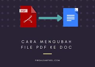 Cara mengubah file pdf ke doc