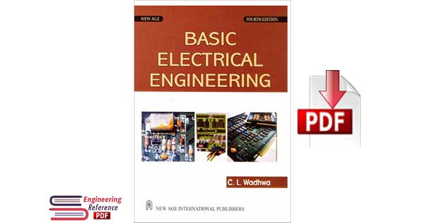 Basic Electrical Engineerin 4th Edition By C. L. Wadhwa