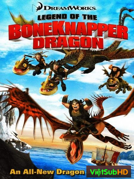 Truyền Thuyết Về Rồng Boneknapper