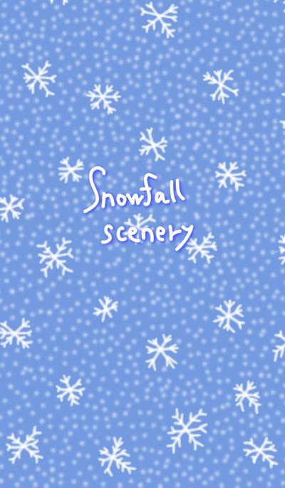 Snowfall scenery