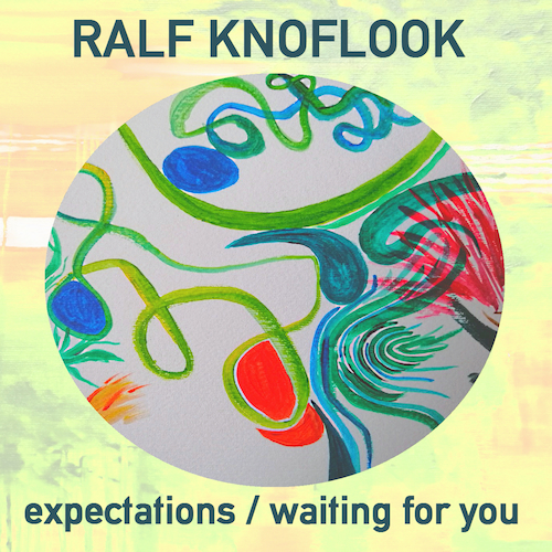 Ralf Knoflook - Waiting For You / Expectations