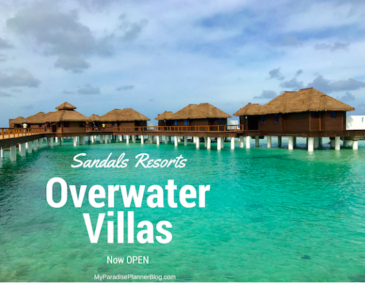 Tour the Overwater Villas at Sandals Royal Caribbean (Video Included)