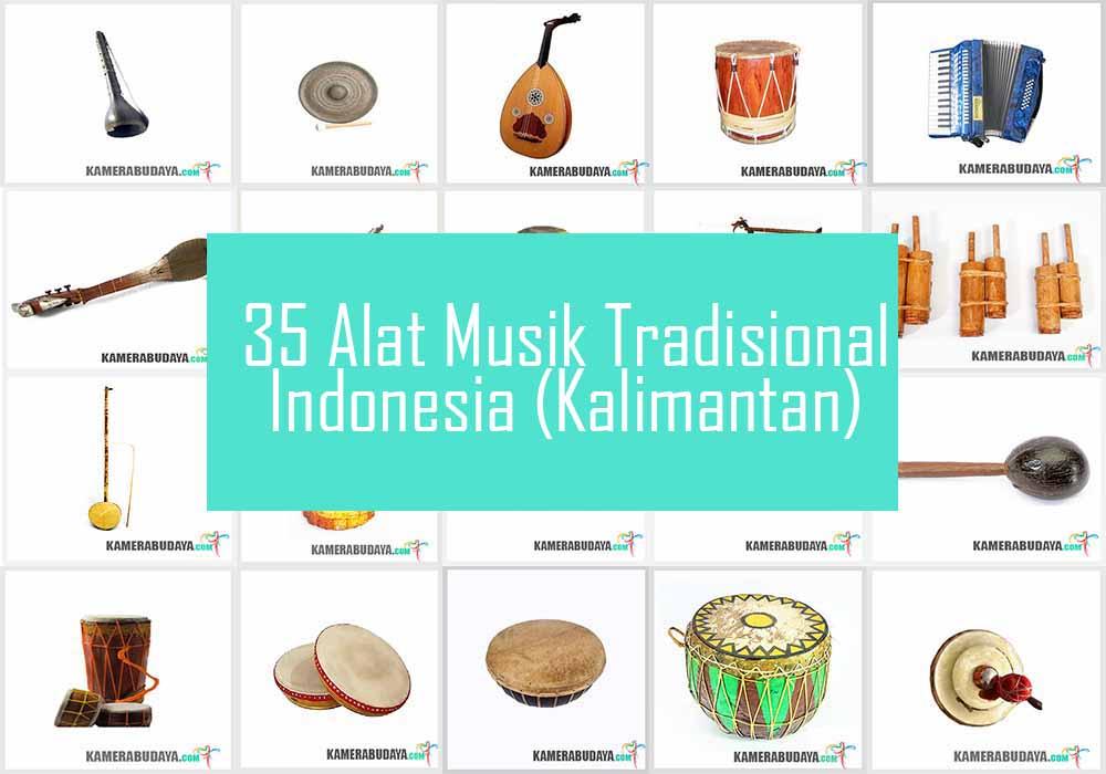Inilah 5 Alat Musik Tradisional Dari Pulau Kalimantan
