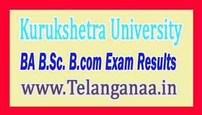 Kurukshetra University KUK BA B.Sc. B.com Exam Results