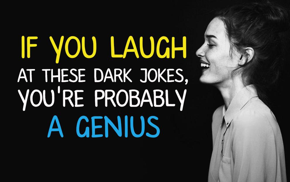 great dark jokes - 992×625