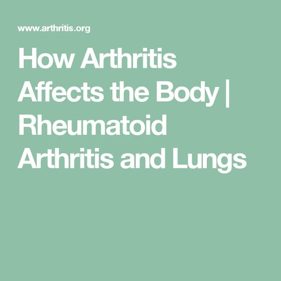 http://www.arthritis.org/about-arthritis/types/rheumatoid-arthritis/articles/rhemuatoid-arthritis-affects-body.php