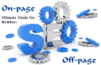 Effective On-page and Off-page SEO Tips for Newbies