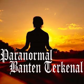 Paranormal Banten Terkenal
