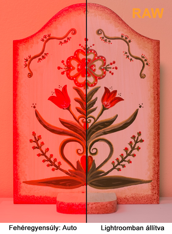 RAW fehéregyensúly állítás Lightroomban előtte-utána piros megvilágítással