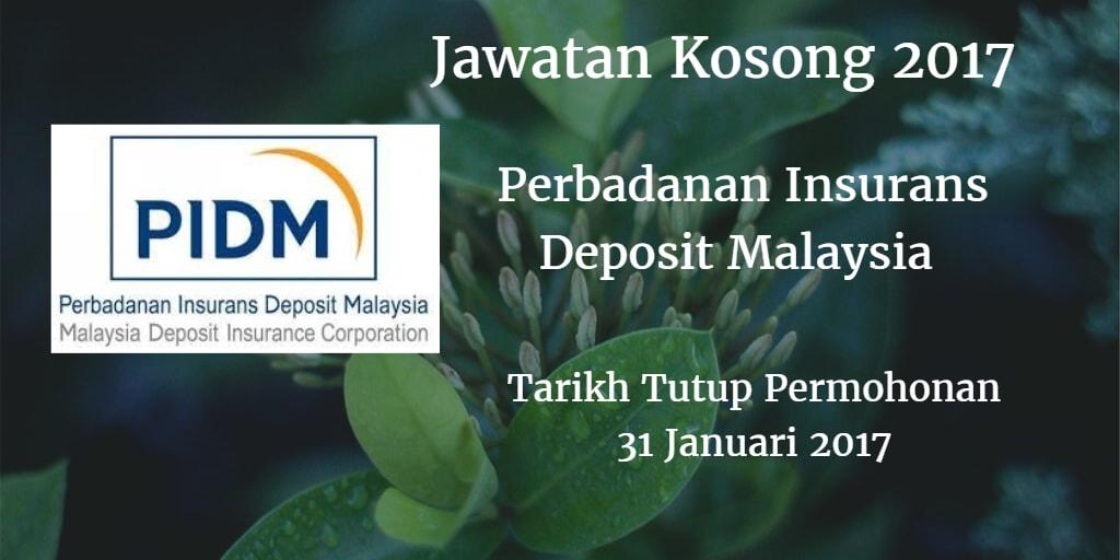 Jawatan Kosong PIDM 31 Januari 2017